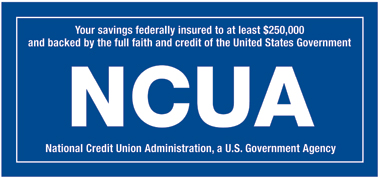 Your savings are federally insured by NCUA