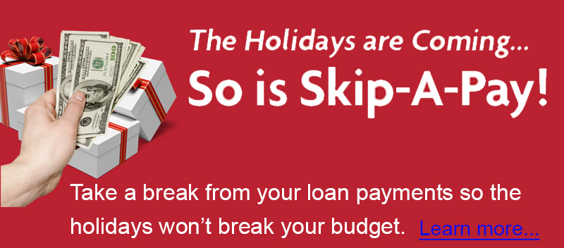 The holidays are coming. So is skip a pay.